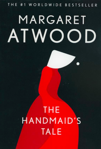Book: The Handmaid's Tale, Margaret Atwood